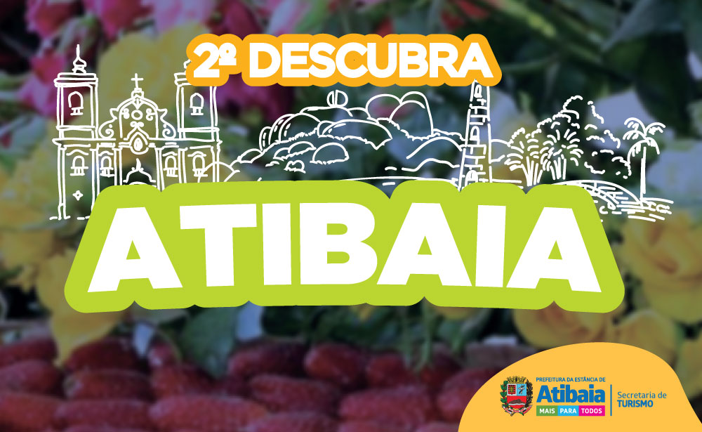Participe do 2º Descubra Atibaia neste domingo!
